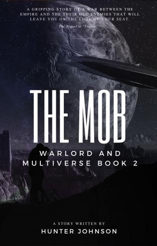 The Mob Book 2 in the series The Warlord and the Multiverse. cover Thumb