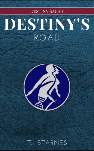Destinys Road (Destiny Saga #1) cover Thumb