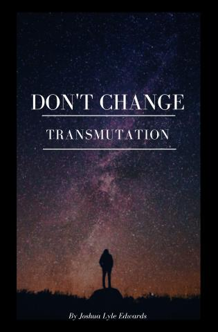 DON'T CHANGE Book 2: Transmutation cover Thumb