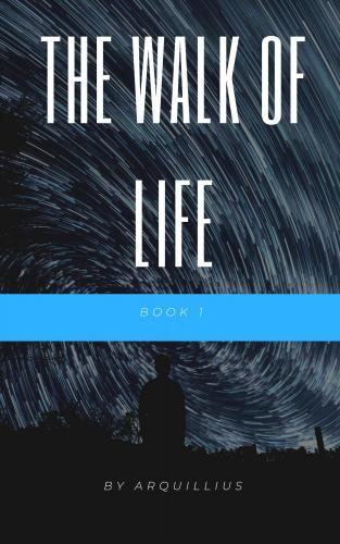 The Walk of Life - Book 1 cover Thumb